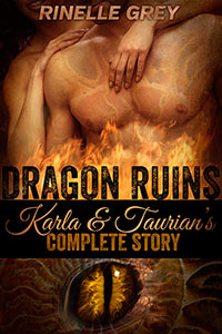 Dragon Ruins: Karla and Taurian's Complete Story